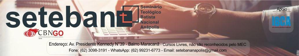 SETEBAN | Anápolis – Seminário Teológico Batista Nacional
